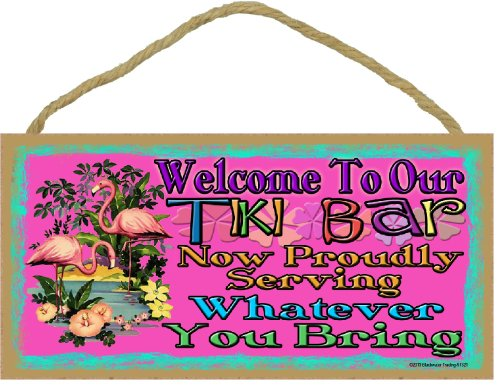 Tropical Flamingo Welcome To Our Tiki Bar Serving Whatever You Bring Sign 5