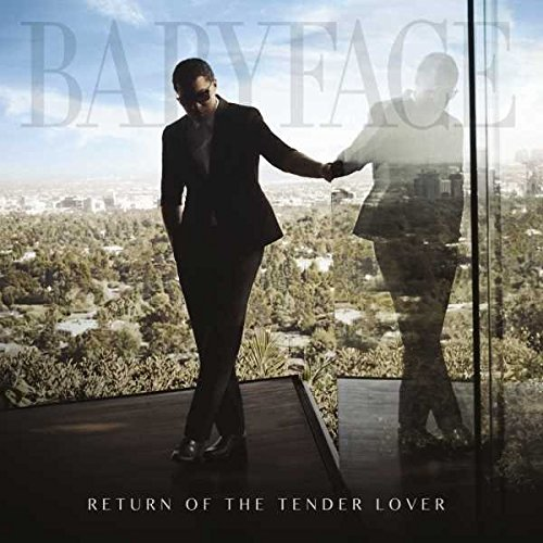 Return Tender Lover Babyface
