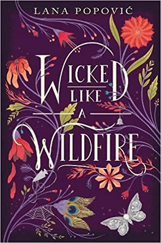 image of a book cover for Wicked Like A Wildfire. It is purple with lots of flowers, vines and leaves for decoration, with the title in white in the middle.