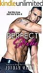 The Perfect Stroke: A Romantic Comedy...