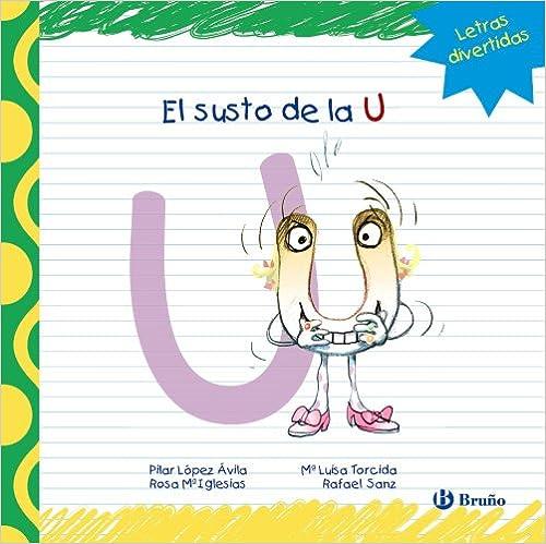 Descargas de libros de texto para kindle El Susto De La U (Castellano - Bruño) 8421678922 in Spanish PDF ePub iBook