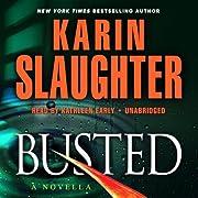 Busted: A Will Trent Novella por Karin…