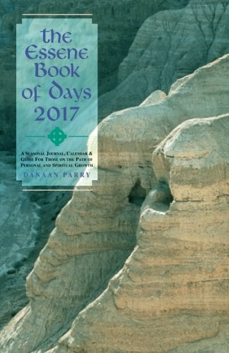 The Essene Book of Days 2017