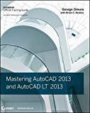 img - for By George Omura - Mastering AutoCAD 2013 and AutoCAD LT 2013 (2012-06-20) [Paperback] book / textbook / text book