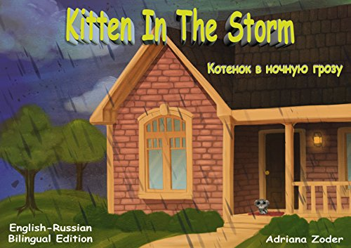 Kitten in the Storm - Котенок в ночную грозу: English-Russian Bilingual Edition (The Izzy Foreign Language Series Book 1)