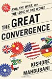 The Great Convergence, Kishore Mahbubani, 1610393694