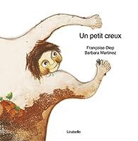 Un Petit Creux par Françoise Diep