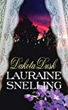 Dakota Dusk, Lauraine Snelling, 1618431986