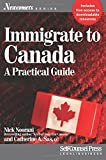 Immigrate to Canada: A Practical Guide