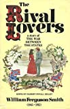 The Rival Lovers, William F. Smith, 0931948045