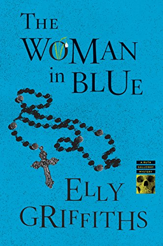 The Woman in Blue (Ruth Galloway Series Book 8)