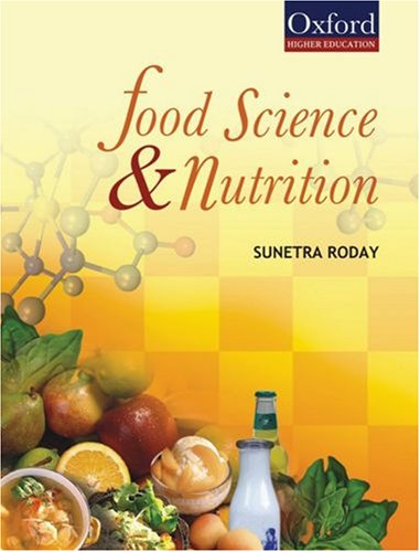 Food Science and Nutrition: Sunetra Roday: 9780195689112: Books