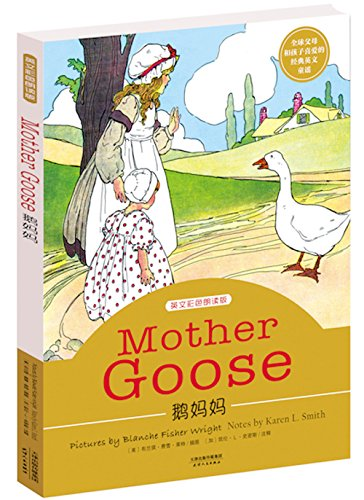 Mother Goose: 305 Classical Nursery Rhymes: Original Illustrations With Notes by Karen Smith (English Edition)