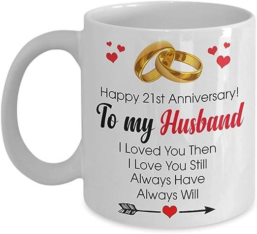 Amazon Com Happy 21st Anniversary Mug Husband 21 Year Wedding