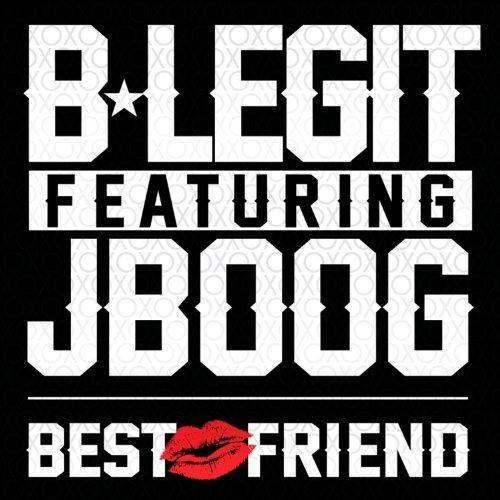 Best Friend (feat. J Boog) - Single [Explicit]