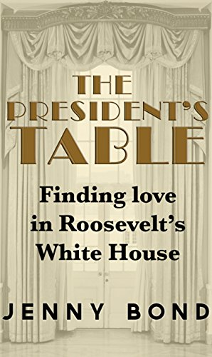 book cover of The President\'s Table