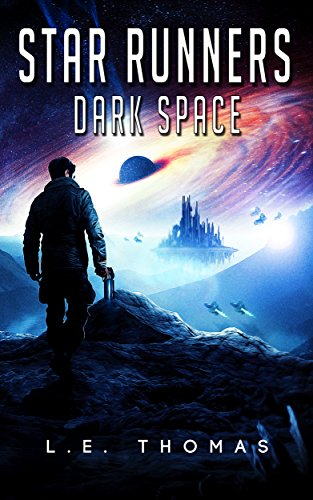 Star Runners: Dark Space (Book 5) (Star Runners Universe)