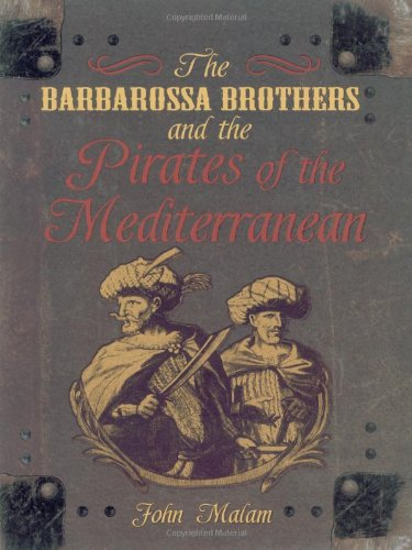 The Barbarossa Brothers and the Pirates of the - Barbarossa Pirate
