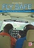 Fly Safe: Crew Resource Management für Privatpiloten