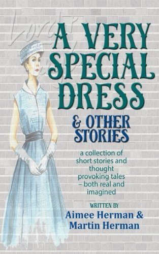 A Very Special Dress & Other Stories