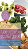 Food on the Go Pocket Guide, First Place 4 Health, 0830745912