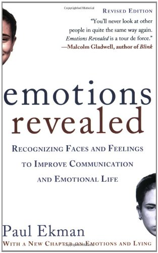 Emotions Revealed, Second Edition: Recognizing Faces and Feelings to Improve Communication and Emotional Life [Paul Ekman] (Tapa Blanda)