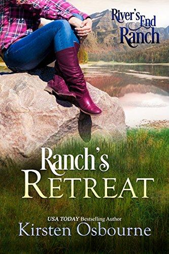 Ranch's Retreat (River's End Ranch Book (Retreat Series)