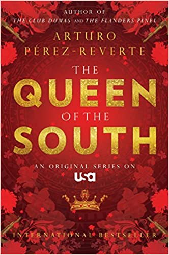 Amazon.com: Queen of the South (8601417070246): Arturo Perez ...