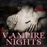 Vampire Nights (The Themes of 'Twilight', 'True Blood', 'Vampire Diaries' and More Dark Romance)