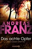 Das achte Opfer by Andreas Franz front cover