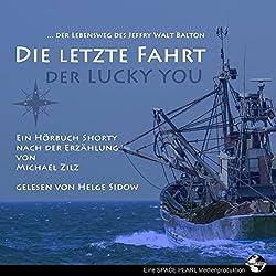 Die letzte Fahrt der Lucky You