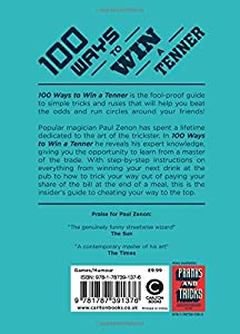 100 Ways to Win a Tenner: Simple Tricks to Fool Your Friends and Beat the Odds