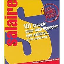 101 SECRETS..NEGOCIER SON SALAIRE