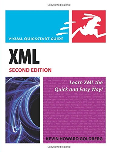 XML: Visual QuickStart Guide (2nd Edition) by Peach Pit Press