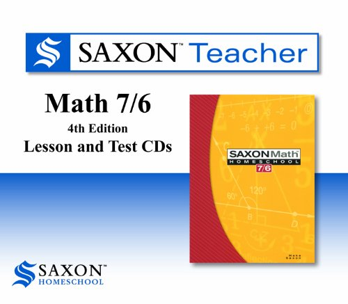 Saxon Math 7/6 Homeschool: Saxon Teacher CD ROM 4th Edition