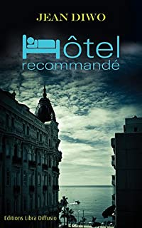 Hôtel recommandé, Diwo, Jean