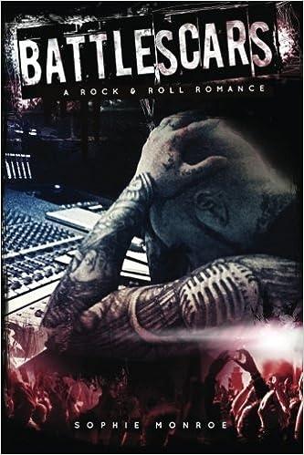 Book Battlescars: A Rock & Roll Romance by Sophie Monroe (2013-04-08)