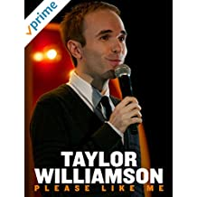 Taylor Williamson: Please Like Me
