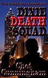 Dixie Death Squad (The Penetrator Book 13)