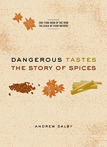 Download Dangerous Tastes: The Story of Spices ebook