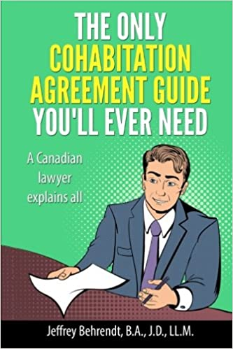 The Only Cohabitation Agreement Guide Youll Ever Need A Canadian