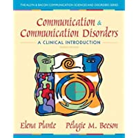Communication and Communication Disorders: A Clinical Introduction (4th Edition)...