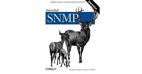 Essential SNMP: Douglas R  Mauro, Kevin J  Schmidt: Amazon