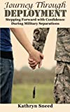 Journey Through Deployment: Stepping Forward with Confidence During Military Separations