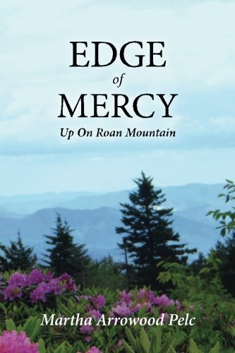 Edge of Mercy - Up On Roan Mountain (Love and Mercy - Up On Roan Mountain) (Volume 2)