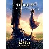 Critique N°1: Le Bon Gros Géant (Critique Cinématographique) (French Edition)
