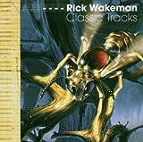 Classic Tracks by Rick Wakeman (2003-03-20)