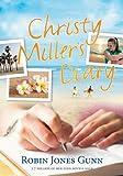 Christy Miller's Diary, Robin Jones Gunn, 098287720X