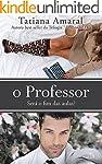 O professor - Livro 3: Será o fim das...