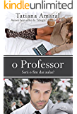 O professor - Livro 3: Será o fim das aulas?